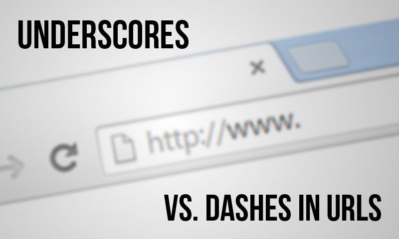 Underscores vs. dashes in URLs for SEO
